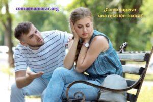 Como superar una relación toxica