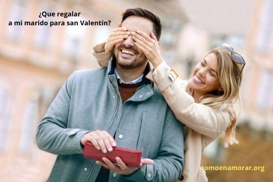 Que regalar a mi marido para san Valentín