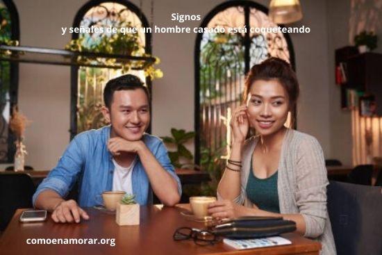 Signos y señales de que un hombre casado está coqueteando
